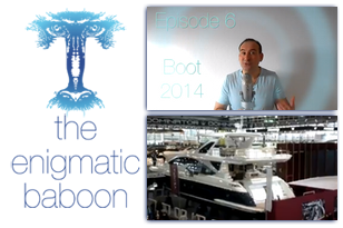 Videocast: Enigmatic Baboon 6 - Boot 2014, the Boat Exhibition in Düsseldorf